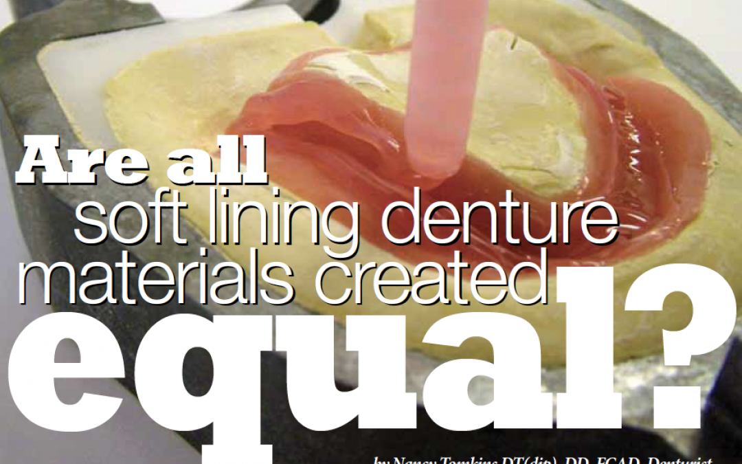 Are All Soft Lining Denture Materials Created Equal?